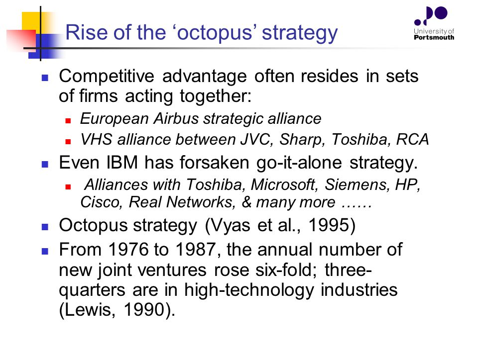 Rise of the 'octopus' strategy