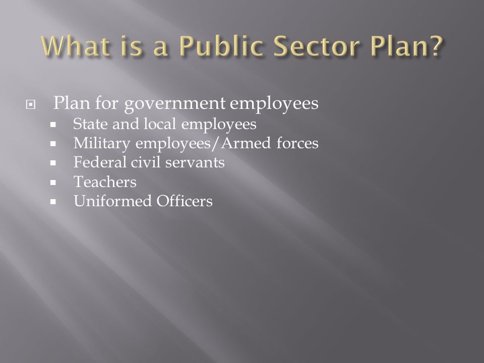 What is a Public Sector Plan