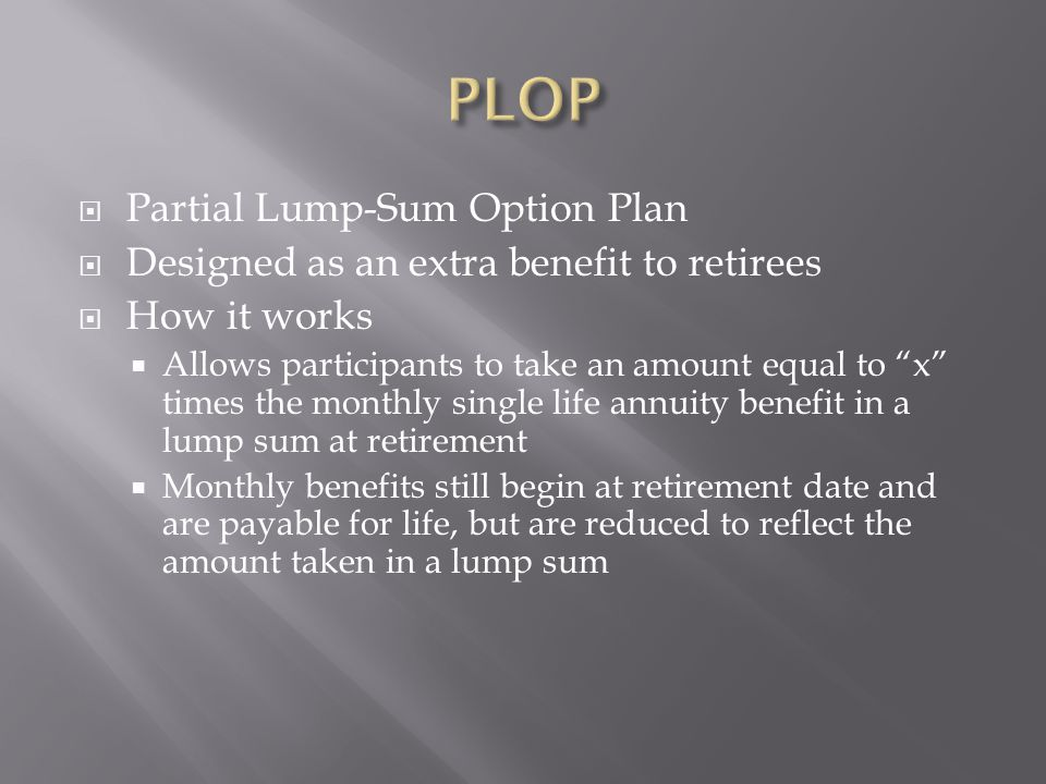 PLOP Partial Lump-Sum Option Plan