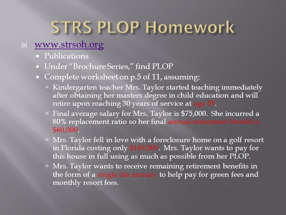 STRS PLOP Homework www.strsoh.org Publications