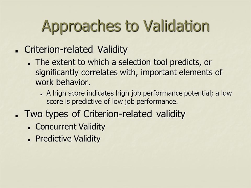Approaches to Validation