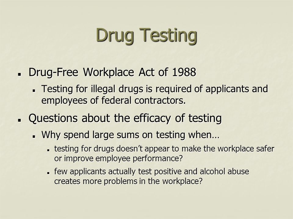 Drug Testing Drug-Free Workplace Act of 1988