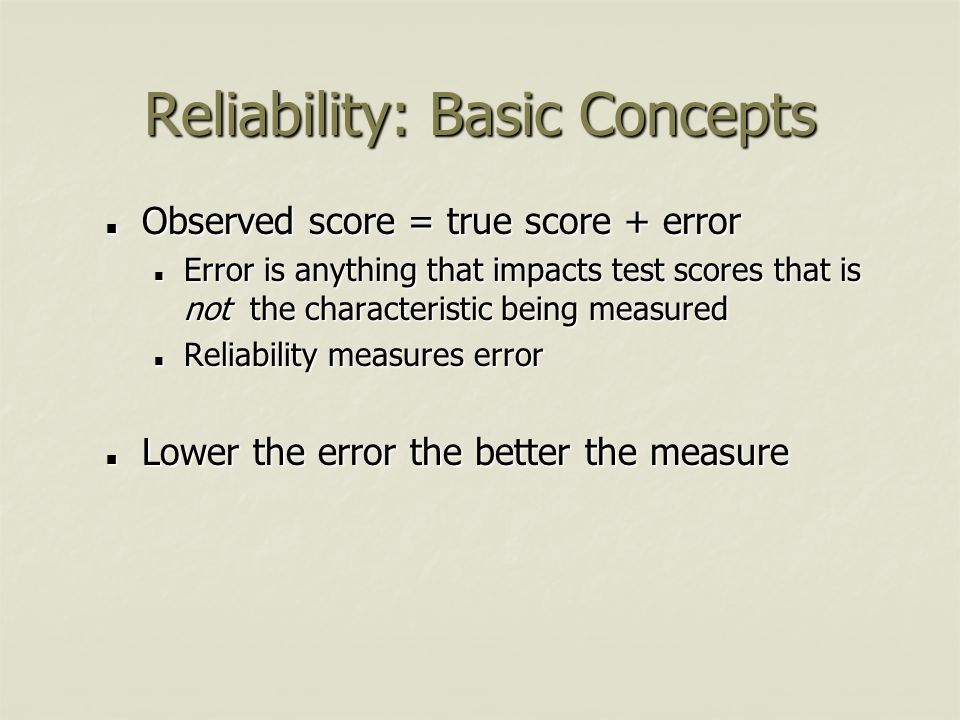 Reliability: Basic Concepts