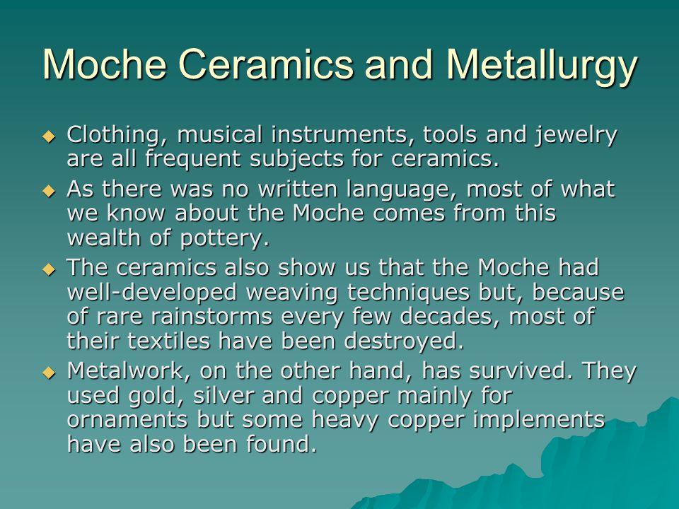 Moche Ceramics and Metallurgy