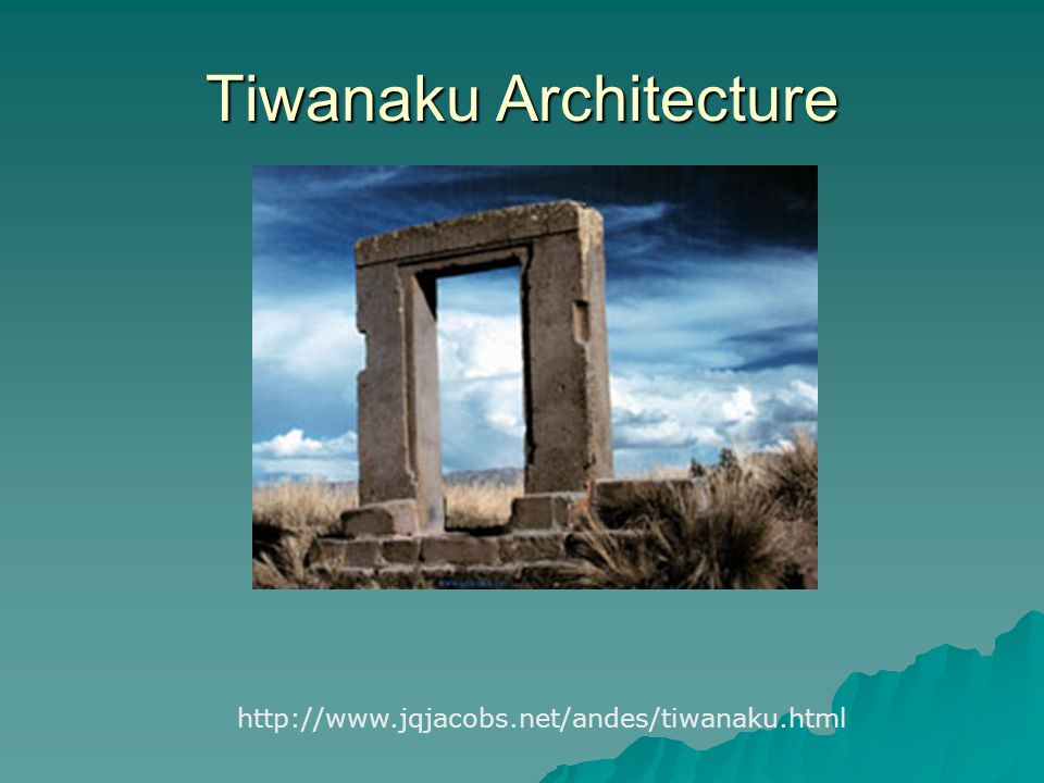 Tiwanaku Architecture