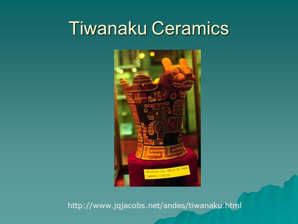 Tiwanaku Ceramics http://www.jqjacobs.net/andes/tiwanaku.html