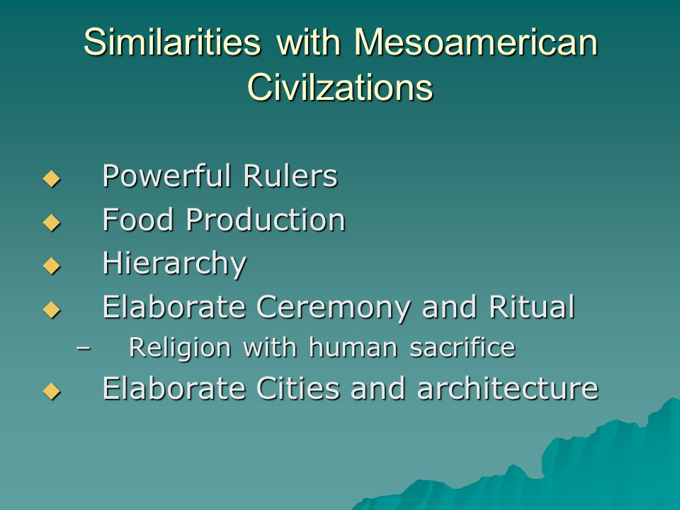 Similarities with Mesoamerican Civilzations