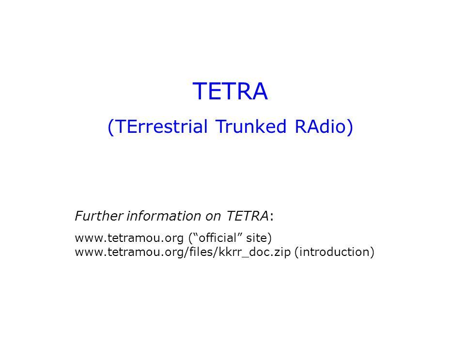 (TErrestrial Trunked RAdio)
