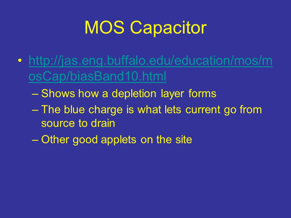 MOS Capacitor http://jas.eng.buffalo.edu/education/mos/mosCap/biasBand10.html. Shows how a depletion layer forms.