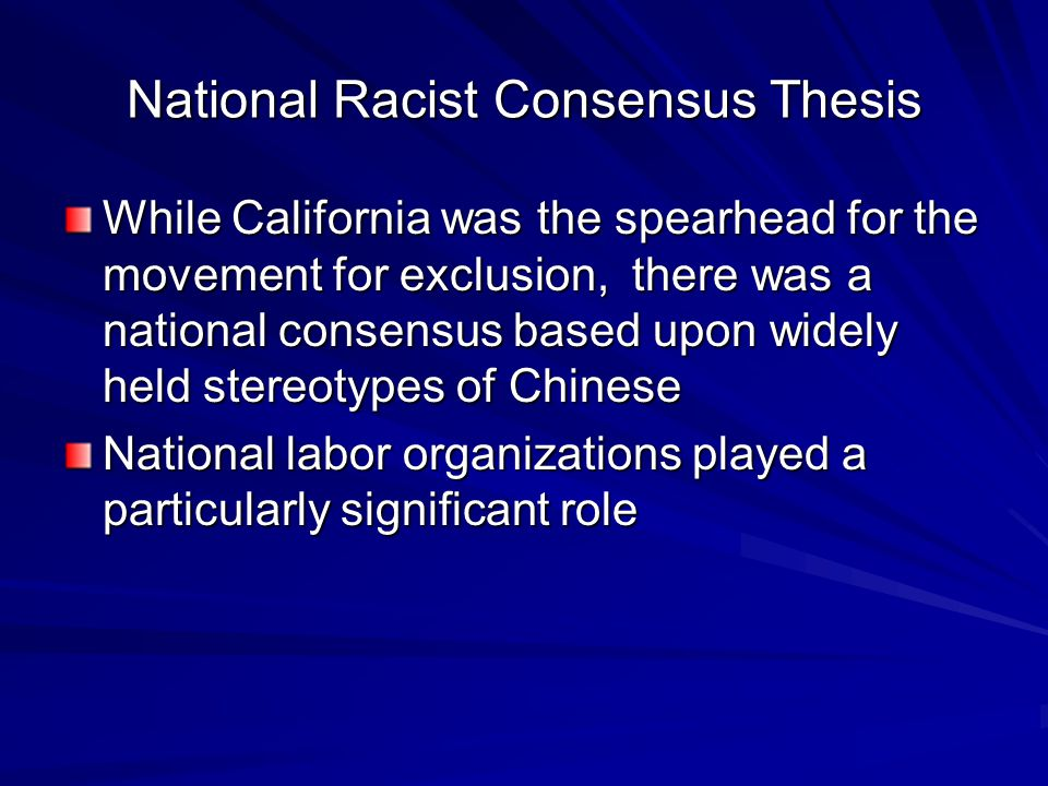 National Racist Consensus Thesis