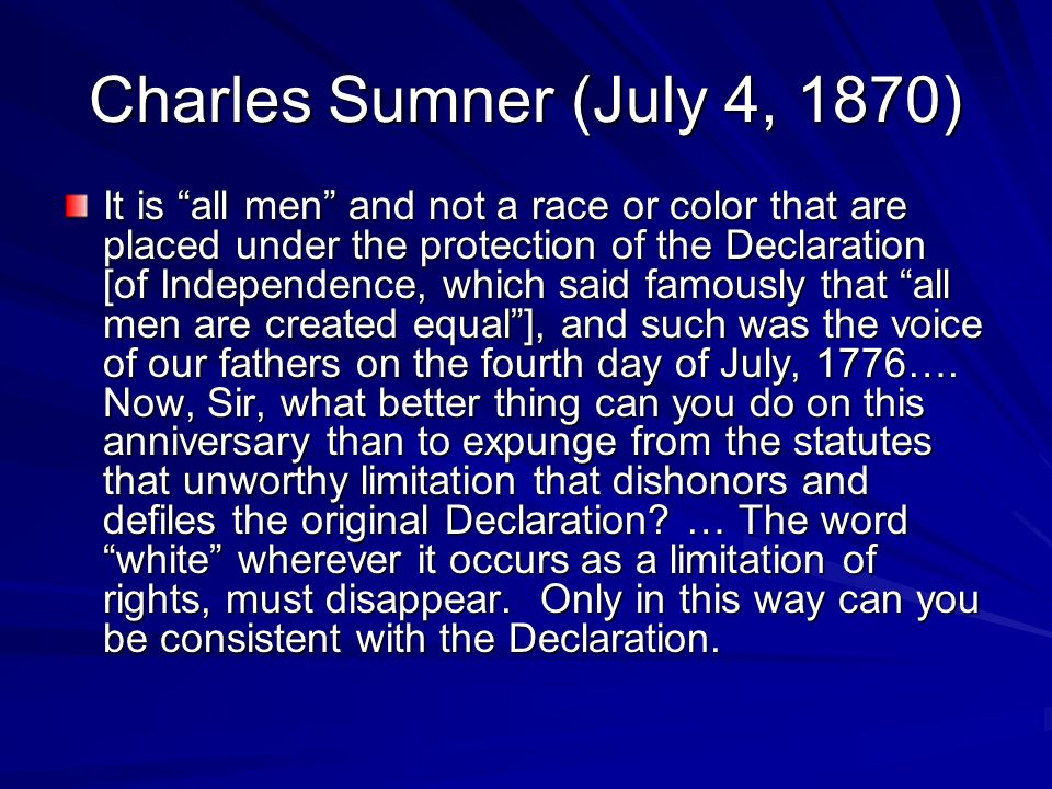 Charles Sumner (July 4, 1870)