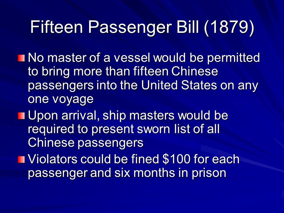 Fifteen Passenger Bill (1879)