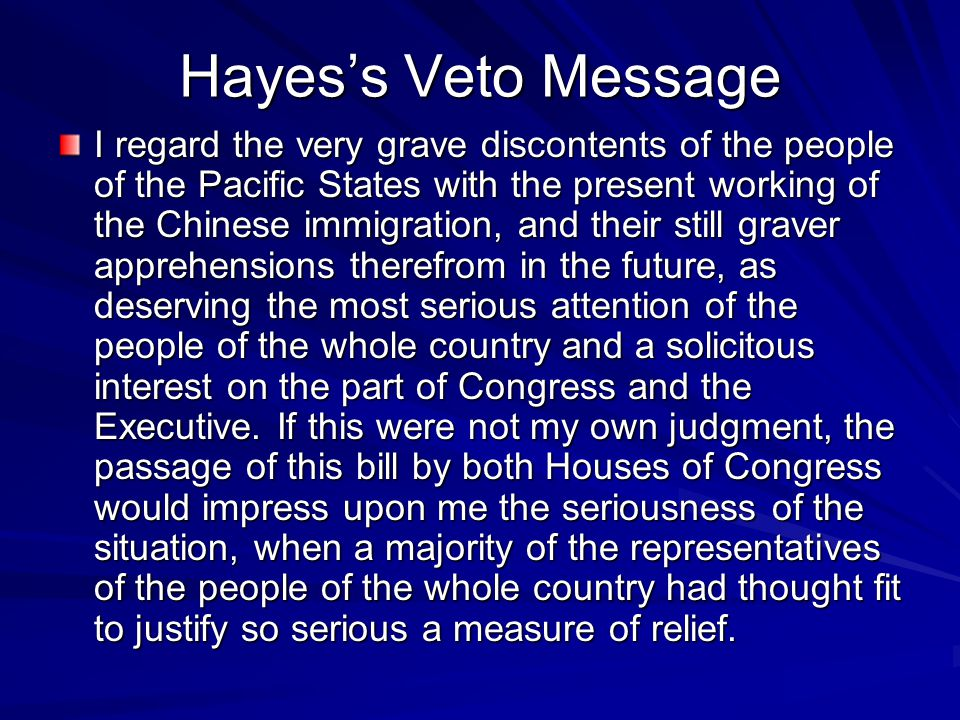 Hayes's Veto Message