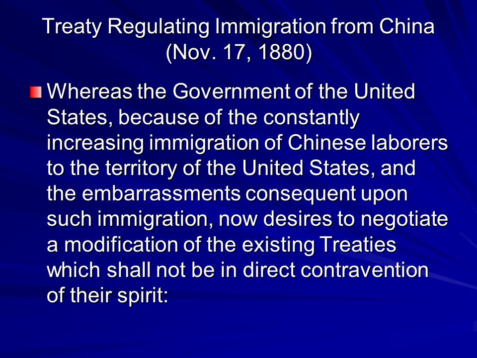 Treaty Regulating Immigration from China (Nov. 17, 1880)