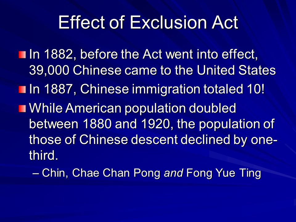 Effect of Exclusion Act