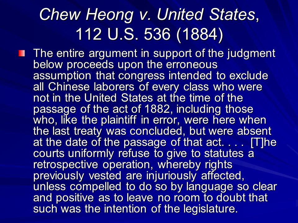 Chew Heong v. United States, 112 U.S. 536 (1884)