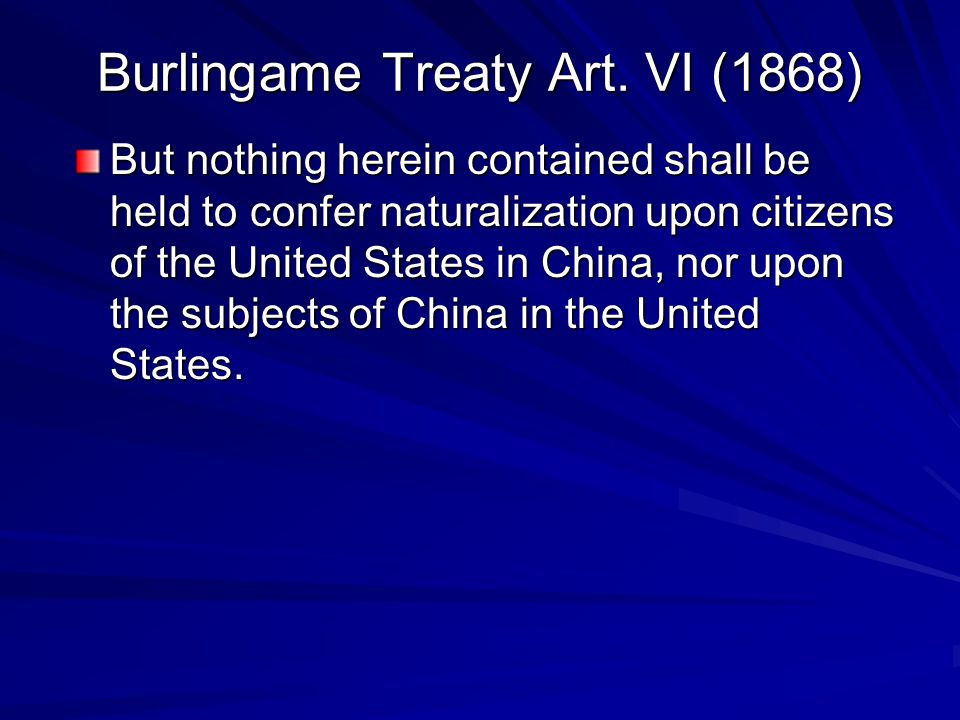 Burlingame Treaty Art. VI (1868)