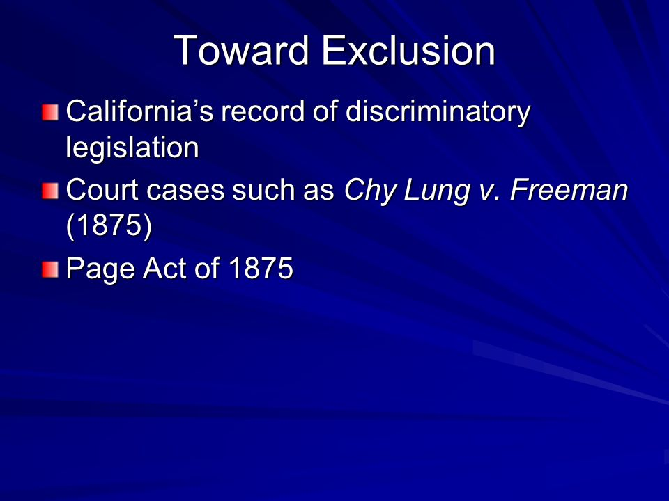 Toward Exclusion California's record of discriminatory legislation