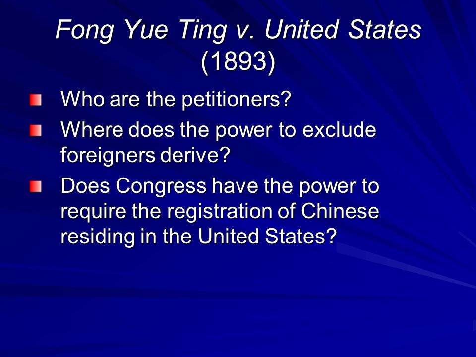 Fong Yue Ting v. United States (1893)