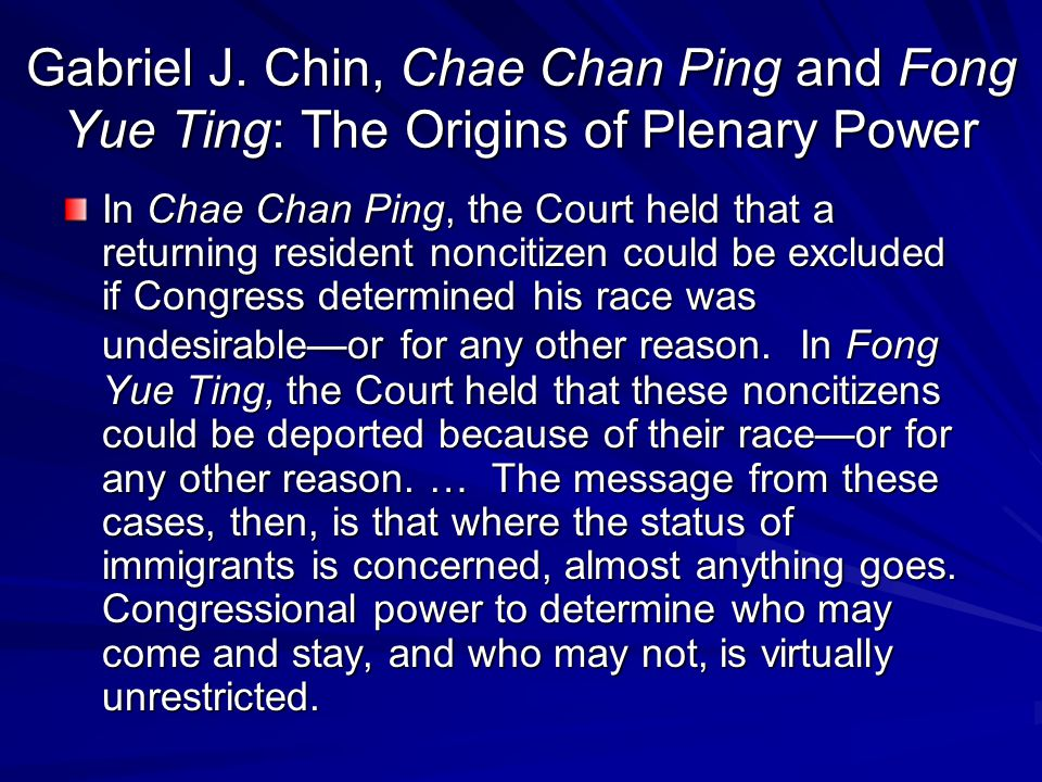 Gabriel J. Chin, Chae Chan Ping and Fong Yue Ting: The Origins of Plenary Power
