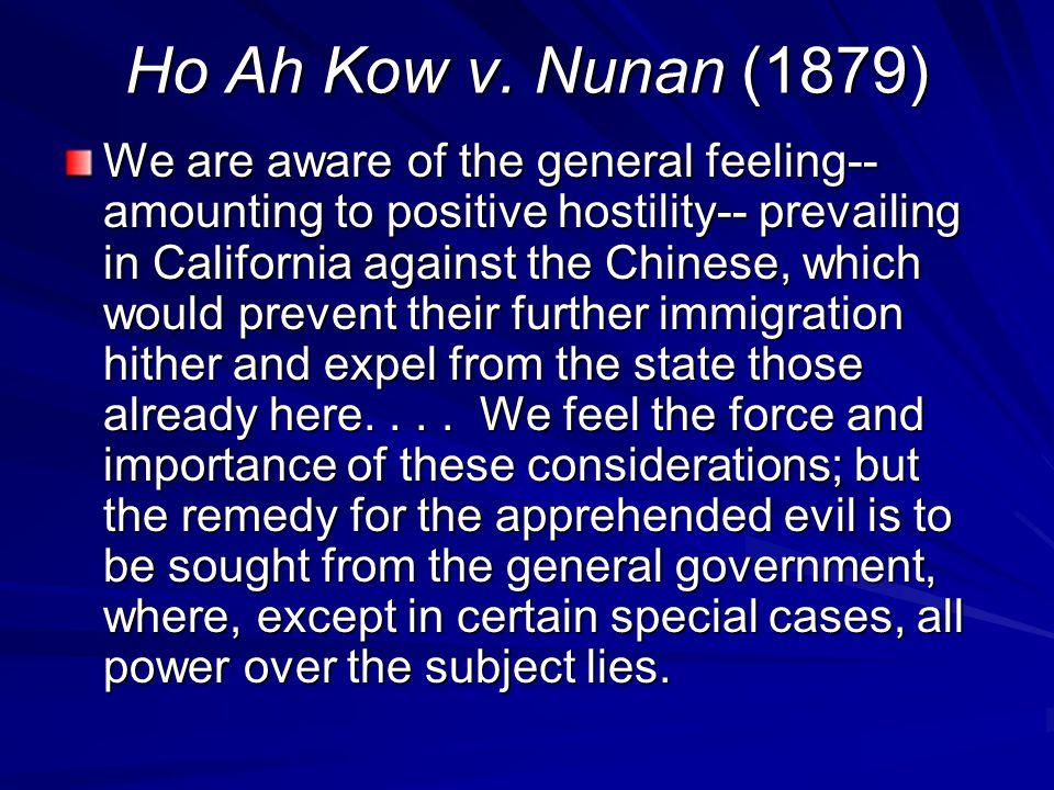 Ho Ah Kow v. Nunan (1879)