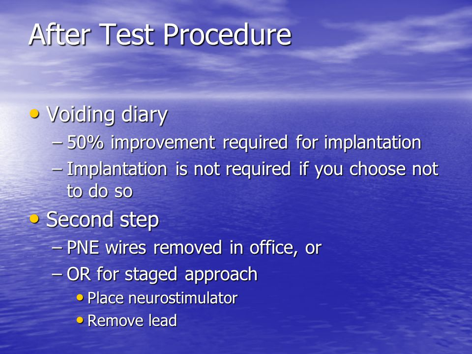 After Test Procedure Voiding diary Second step