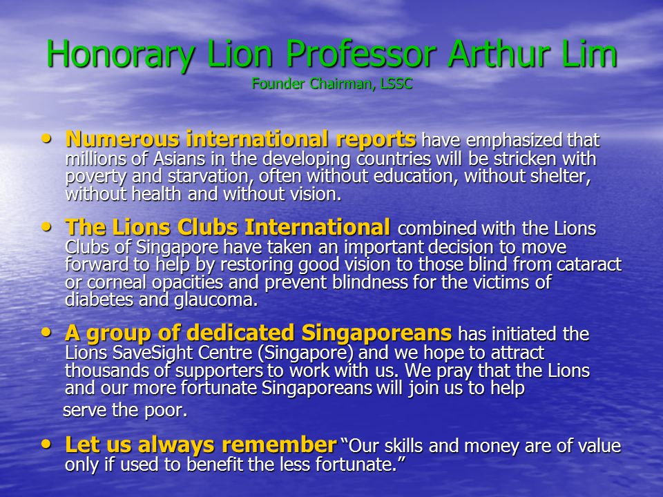 Honorary Lion Professor Arthur Lim Founder Chairman, LSSC