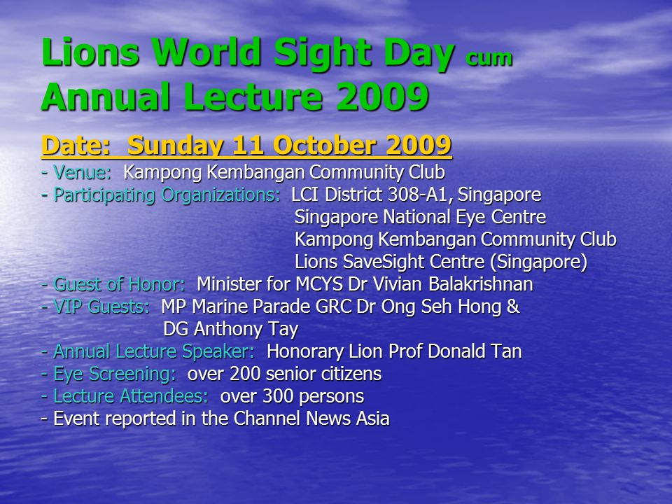 Lions World Sight Day cum Annual Lecture 2009