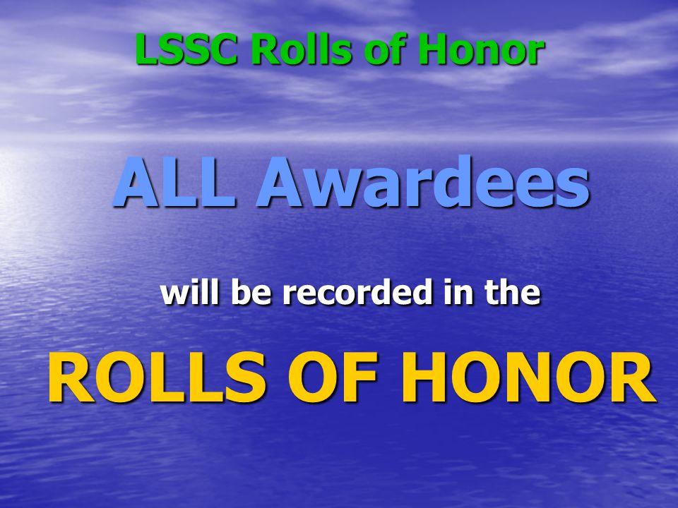 ALL Awardees ROLLS OF HONOR