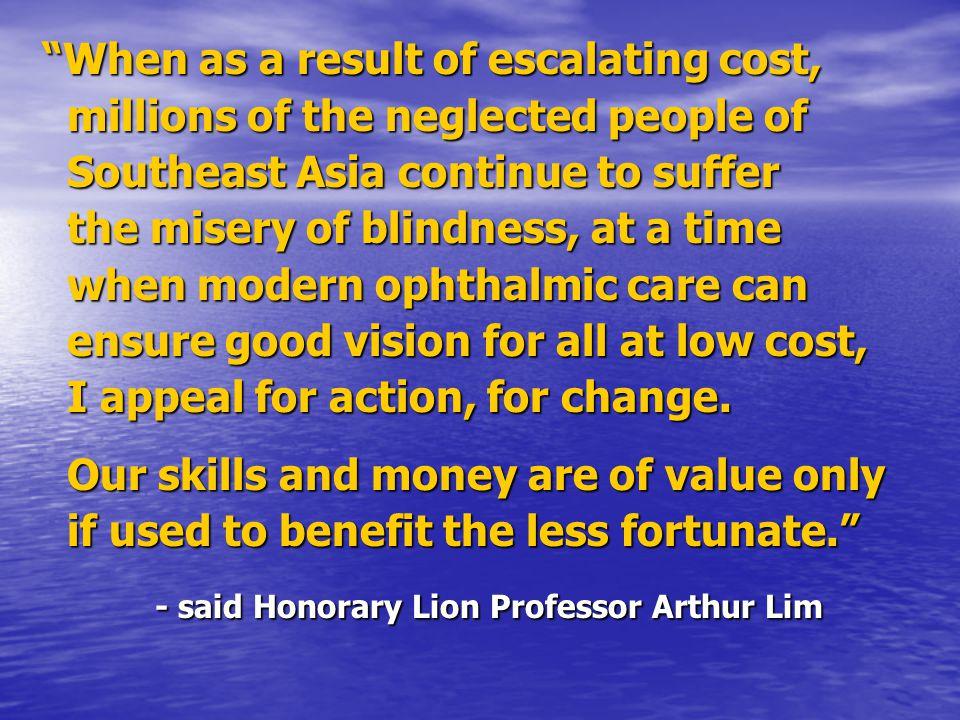 - said Honorary Lion Professor Arthur Lim