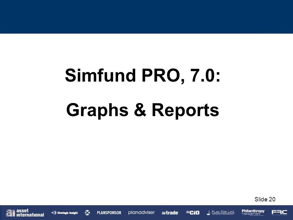 Simfund PRO, 7.0: Graphs & Reports