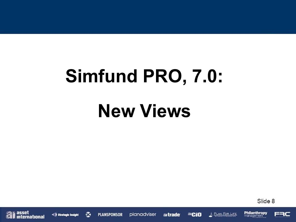 Simfund PRO, 7.0: New Views Slide 8