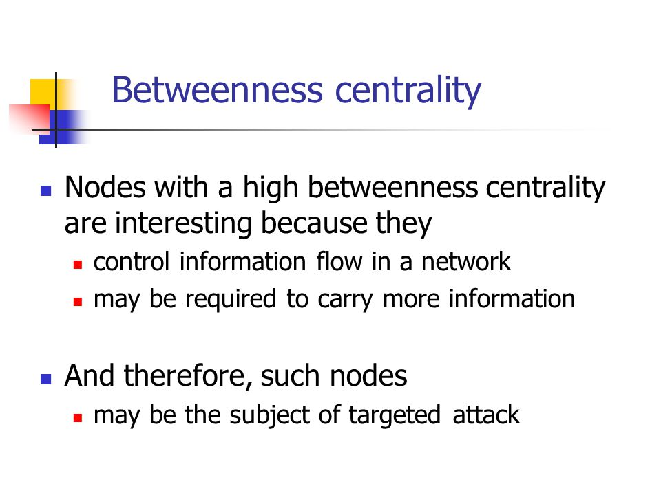 Betweenness centrality