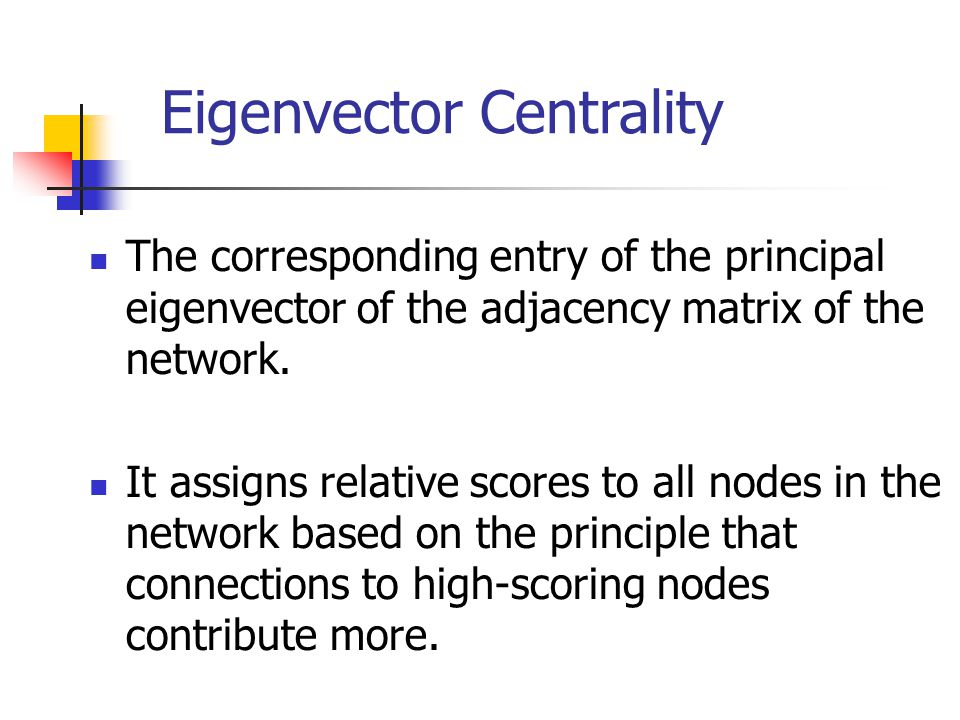 Eigenvector Centrality
