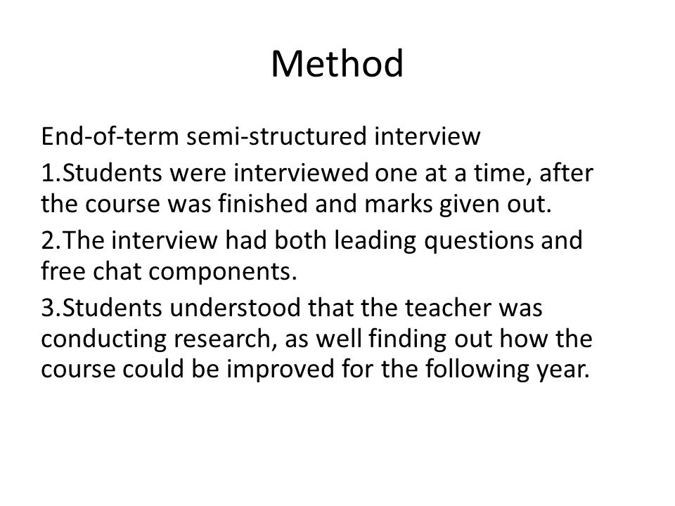 Method End-of-term semi-structured interview