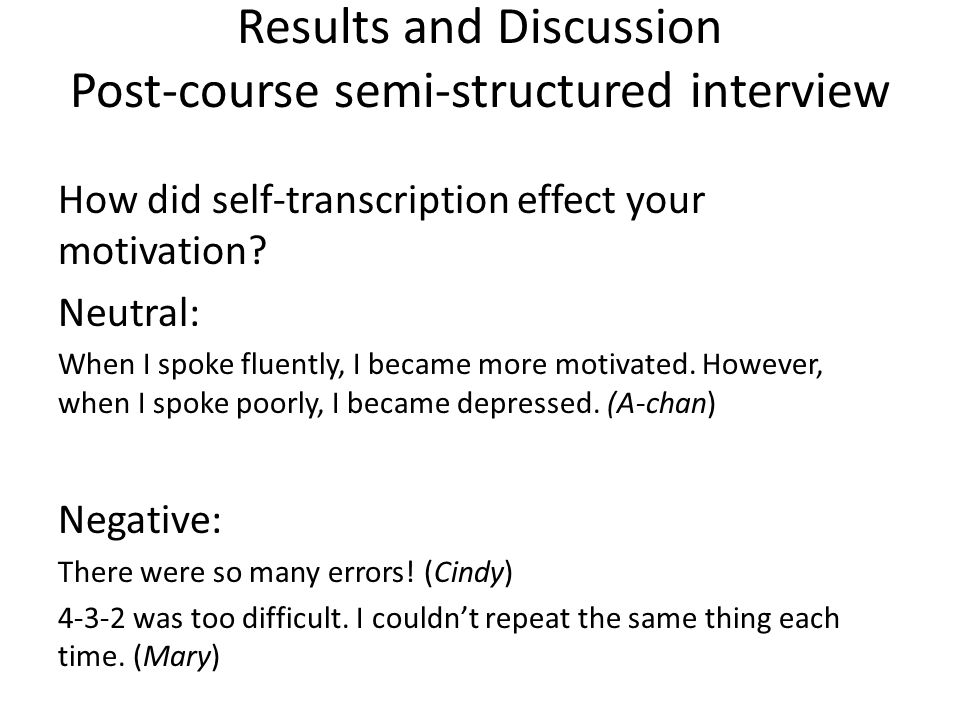 Results and Discussion Post-course semi-structured interview