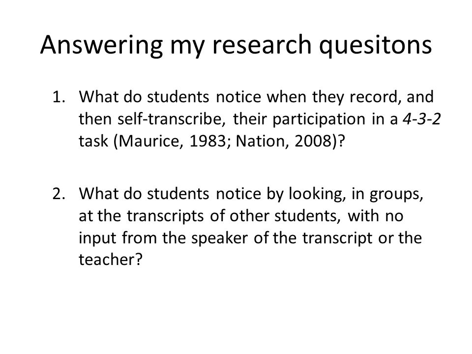 Answering my research quesitons