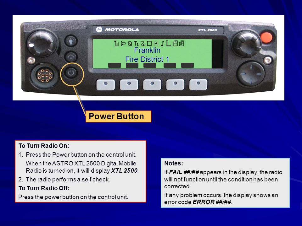 Power Button Franklin Fire District 1 To Turn Radio On: