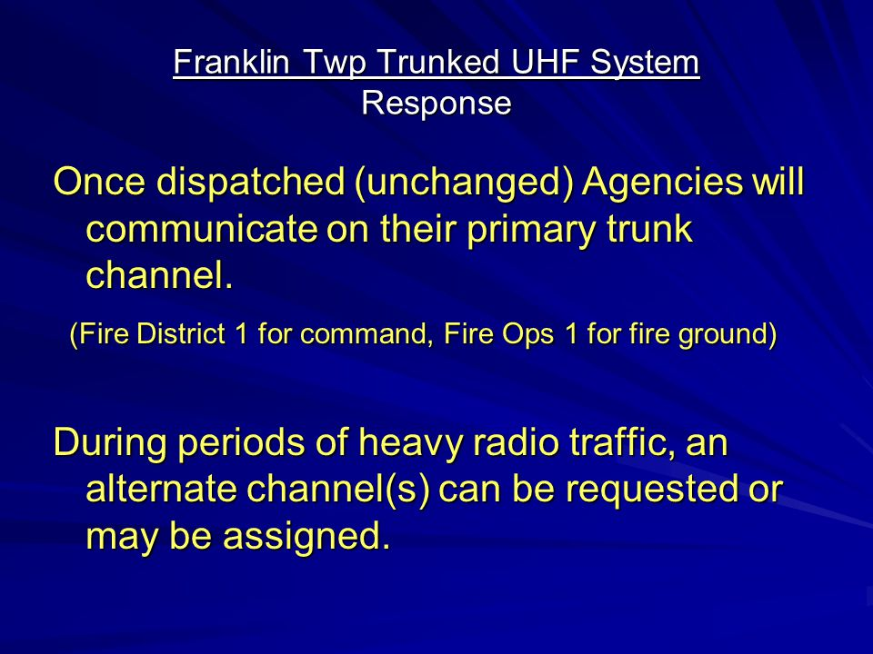 Franklin Twp Trunked UHF System Response