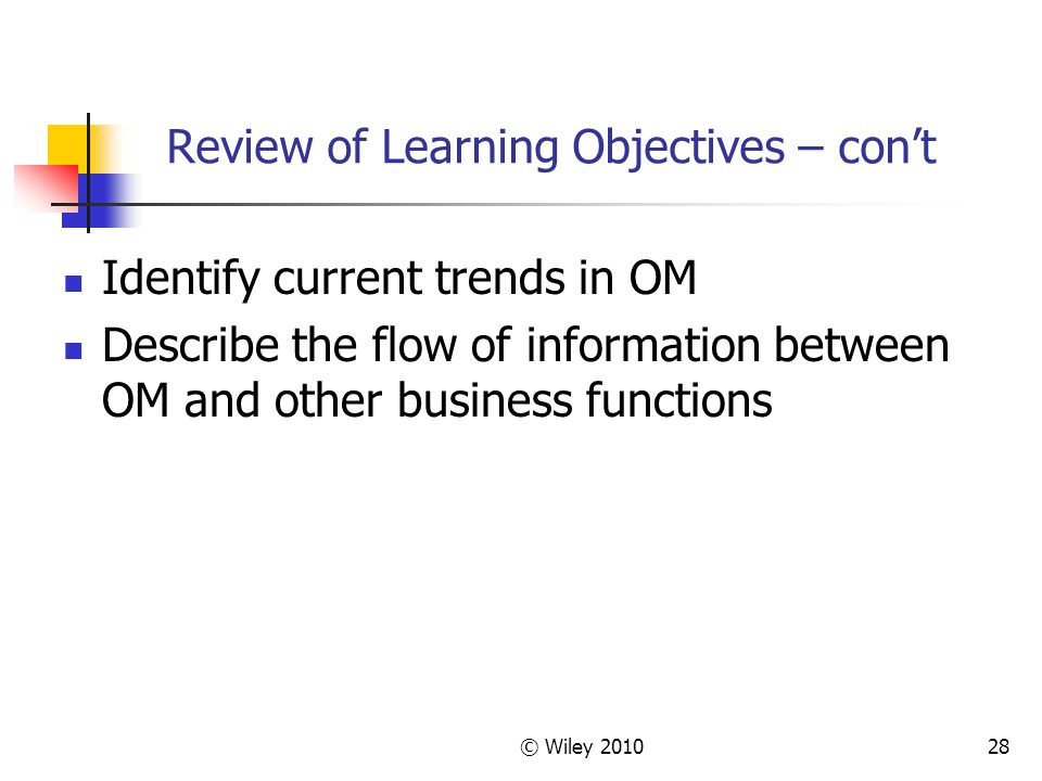 Review of Learning Objectives – con't