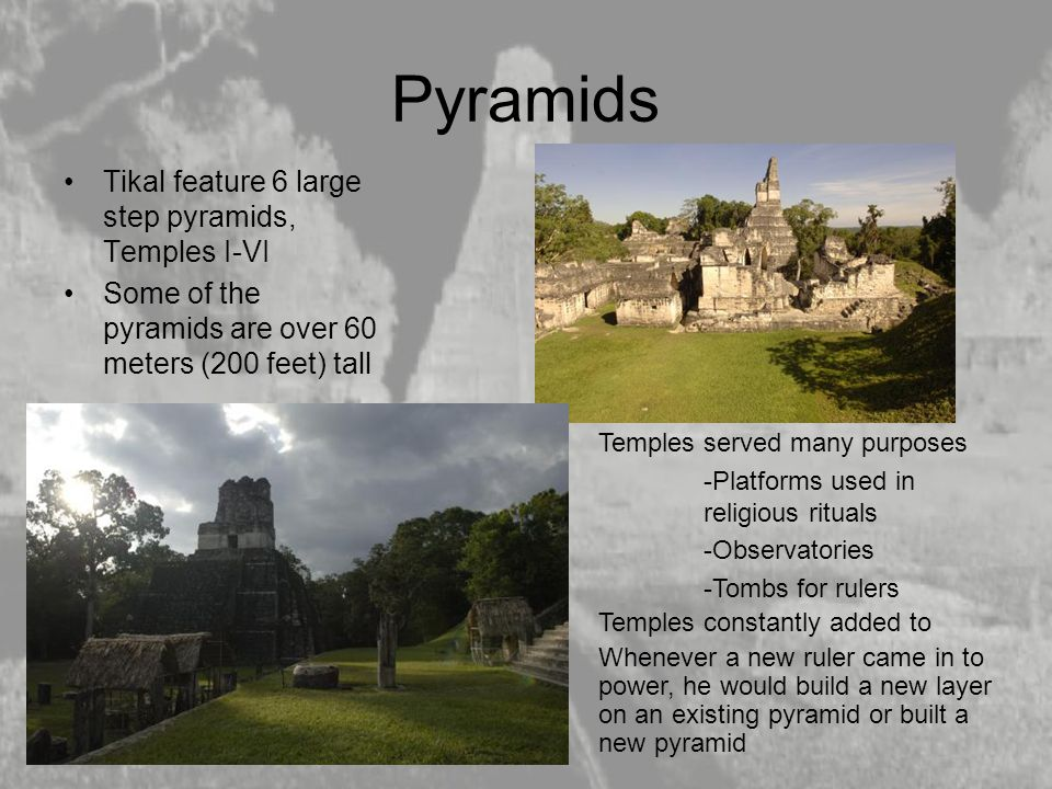 Pyramids Tikal feature 6 large step pyramids, Temples I-VI