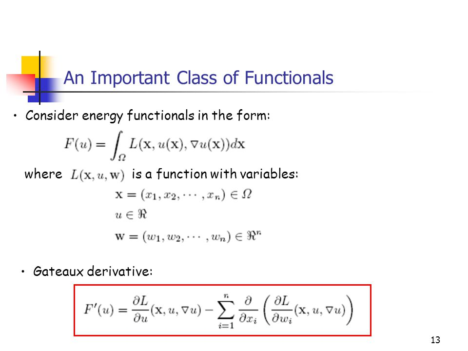 An Important Class of Functionals