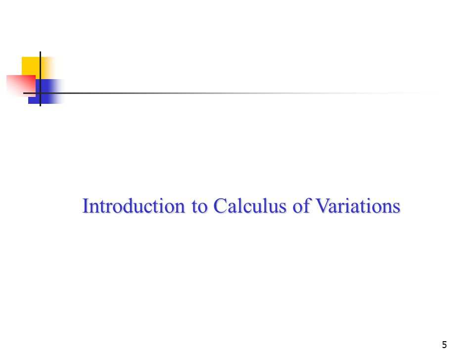 Introduction to Calculus of Variations