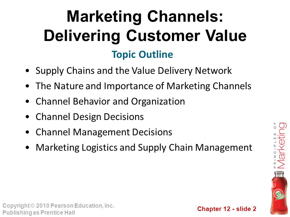 Marketing Channels: Delivering Customer Value