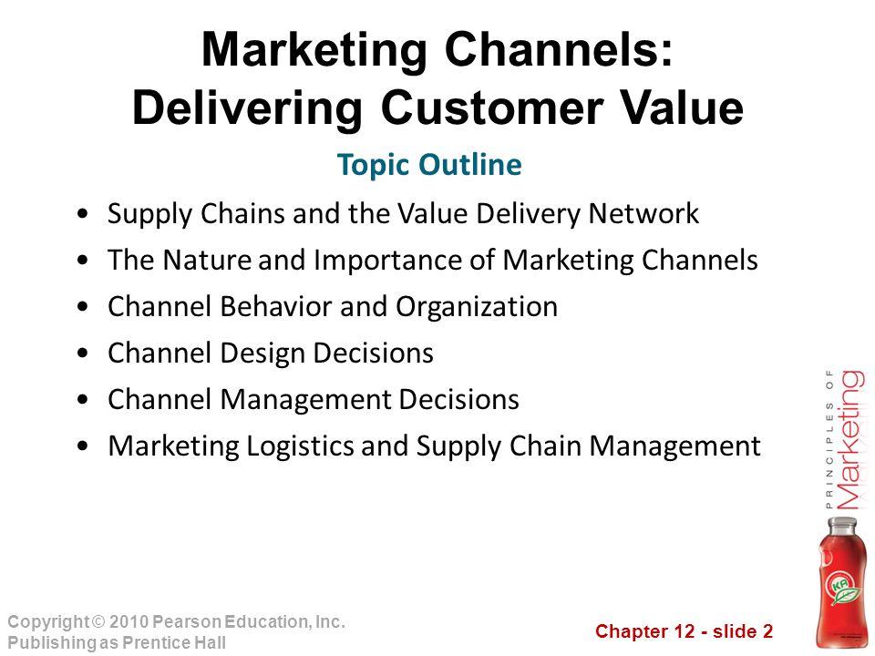 Marketing Channels: Delivering Customer Value
