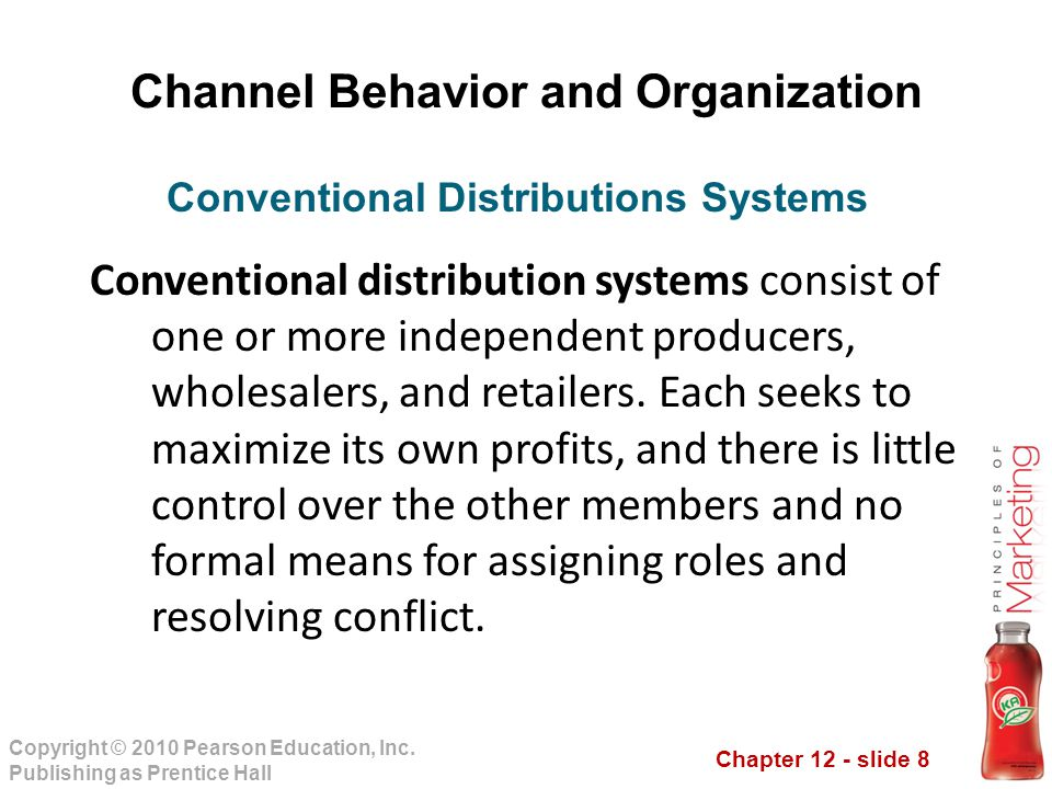 Channel Behavior and Organization Conventional Distributions Systems