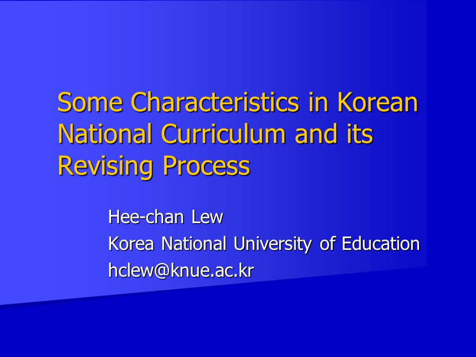 Hee-chan Lew Korea National University of Education hclew@knue.ac.kr