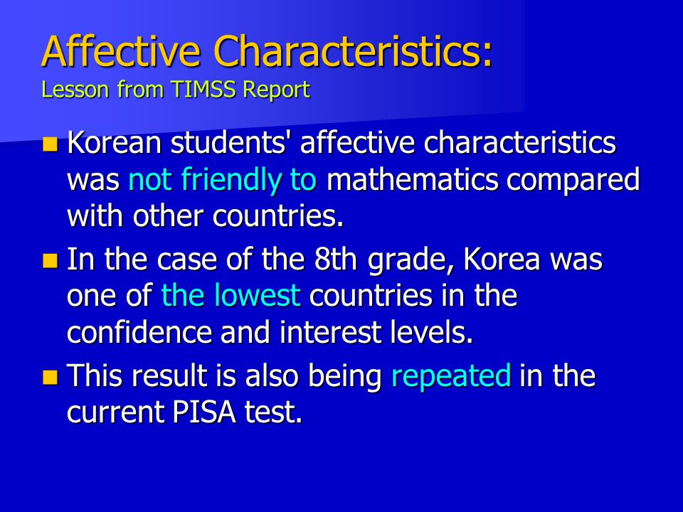 Affective Characteristics: Lesson from TIMSS Report