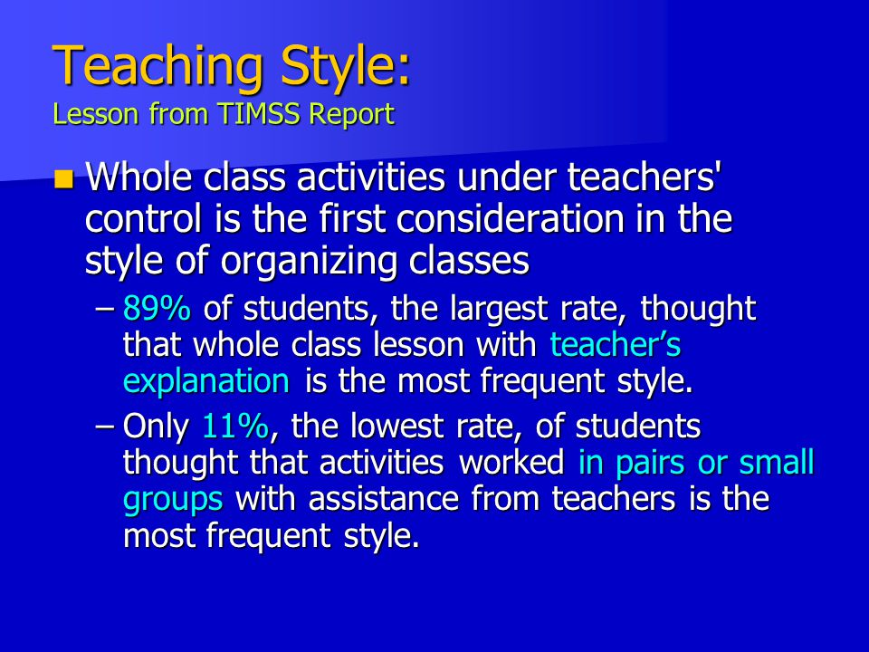 Teaching Style: Lesson from TIMSS Report