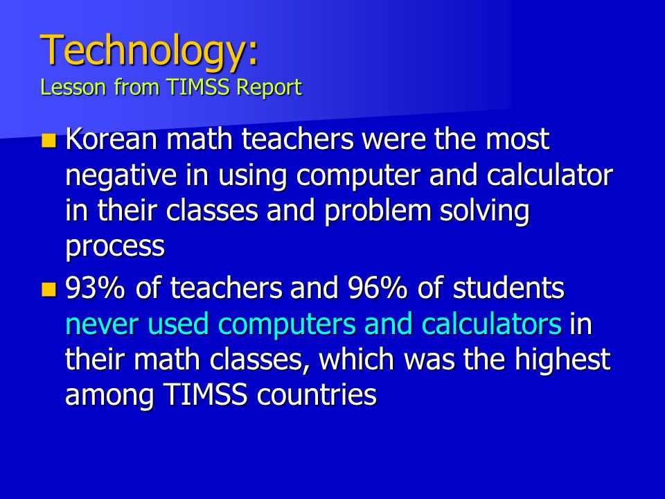Technology: Lesson from TIMSS Report